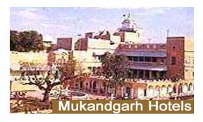 Hotels in Mukandgarh
